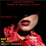 SAINT-TROPEZ DEEP & SOULFUL HOUSE Episode 11. Mixed by DJ NIKO SAINT TROPEZ