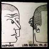 ~Loud Noises Vol. 13~