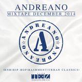 DJ ANDREANO MIXTAPE DEC 2014