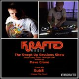 Dave Crane pres. Swept Up Sessions 61 - 15th September 2017 (Sub8 Guest Mix)