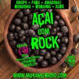 AÇAI COM ROCK EPISODIO 19