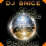 DJ Snice in the Mix - Club House music, shake it!