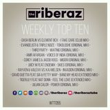The Riberaz Weekly Top Ten 055