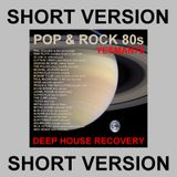 DEEP HOUSE RECOVERY 80s POP & ROCK short (Pink Floyd,Alphaville,Cutting Crew,MJ,U2,Sade,Prince,...)