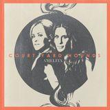 Court Yard Hounds – Amelita (Dixie Chicks)  2013