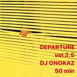 Departure vol.2.5