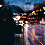 rising revelations #22 // mmee