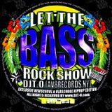DJT.O - LET THE BASSROCK SHOW AUGUST 2017