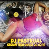 SESIÓN TECH HOUSE DE DJ PASTKUAL 20.02.16