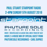 Paul Stuart Starpoint Radio - 2pm - 4pm Sunday 5th August 2018