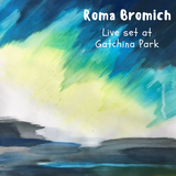 Roma Bromich - Live set at Gatchina Park