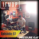 ITMOP Vol. 67 - Live @ KissFM