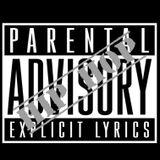 PARENTAL ADVISORY PT. 7