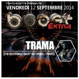 Boost Extra Live by TRAMA @ Pigallion club Paris