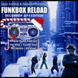 DJ JORUN BOMBAY'S FUNKBOX RELOAD  - DECEMBER 2014 XMAS EDITION (Co-Hosted with Flexxman)