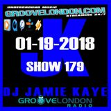 GrooveLondon.Com 01-19-2018 Show 179