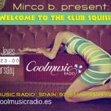 Welcome to Club Squisito Ep01-A special session by Mirco B. (CoolMusicRadio Spain) 03/04/14