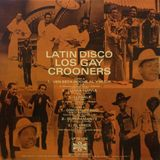 Latin Disco con Los Gay Crooners