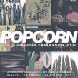 POPCORN #10 - Spécial années 90