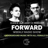 PLANET X & CLUBIO present FORWARD radio show 250- Stefa ( Romania)  04.05.2018