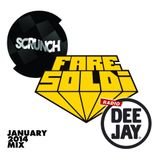 Fare Soldi x Radio Deejay x SCRUNCH - January 2014