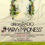 Marv's Madness   www.afrijamzradio.com   03/07/2012   Live Set