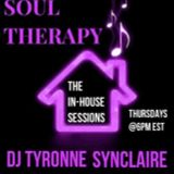 Another Thursday Night episode of Soul Therapy The In-House session March 28th 2019