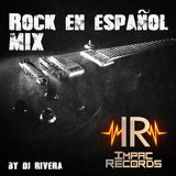 Rock en Español Mix By Dj Rivera I.R.