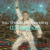You Should Be Xpanding