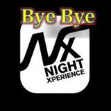 Bye Bye NightXperience