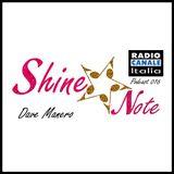 SHINE*NOTE - RADIO CANALE ITALIA 016 by Dave Manero