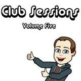 Club Sessions :: Volume Five
