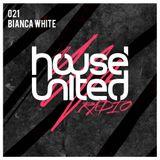 Bianca White - Resident Mix | House United Radio | 021