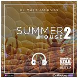 The Summer of House 2