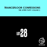 Trancefloor Confessions (The After Party) Volume 2