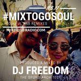"""DJ Freedom's #MixToGoSoul :: """"Roller Rhythms"""" (TU NOV 5 2019) soulful RNB, neo soul, all remixed!"""