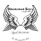 Unfinished Story. [mixed by. Dany-L Lone]