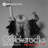 Goldierocks presents Firefly Mix Series #023