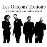 RUN Radiocabaret 04-06-2017 - Les Garçons Trottoirs en interview