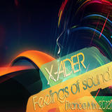 X-ADER - Feelings of sound (TRANCE MIX 2013)