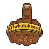 Pomade and Bullshit (Effwhatuheard radio)