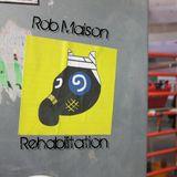 Rehabilitation - rob maison - eatdrinkhear.com