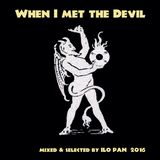 WHEN I MET THE DEVIL