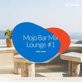 Mojo Bar - Lounge #1 (05.2018)