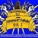 BoomBoxXDj_RememberTheBaile!_vol.01(Brazil 90´s Music)
