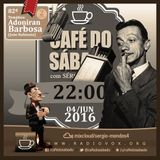 Café do Sábado 82 - Adoniran Barbosa