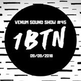 Venum Sound Show #45 (9th September 2018)
