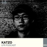 LFR Podcast 005: Katzo