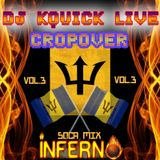 Cropover Inferno Soca Mix 2016 Vol 3