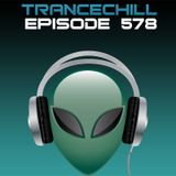TranceChill 578 (30.03.2015)